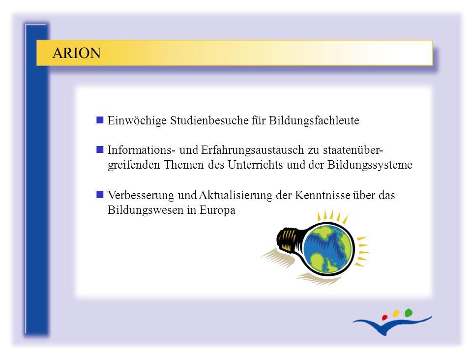 ARION Einwöchige Studienbesuche für Bildungsfachleute