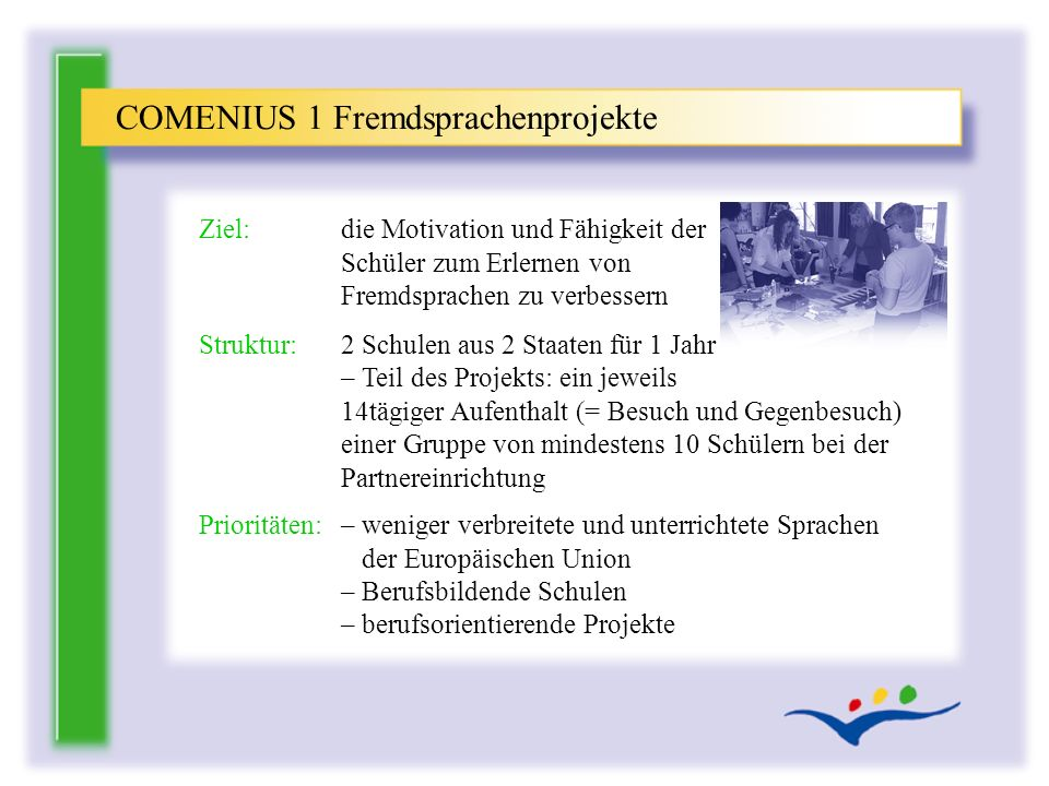 COMENIUS 1 Fremdsprachenprojekte