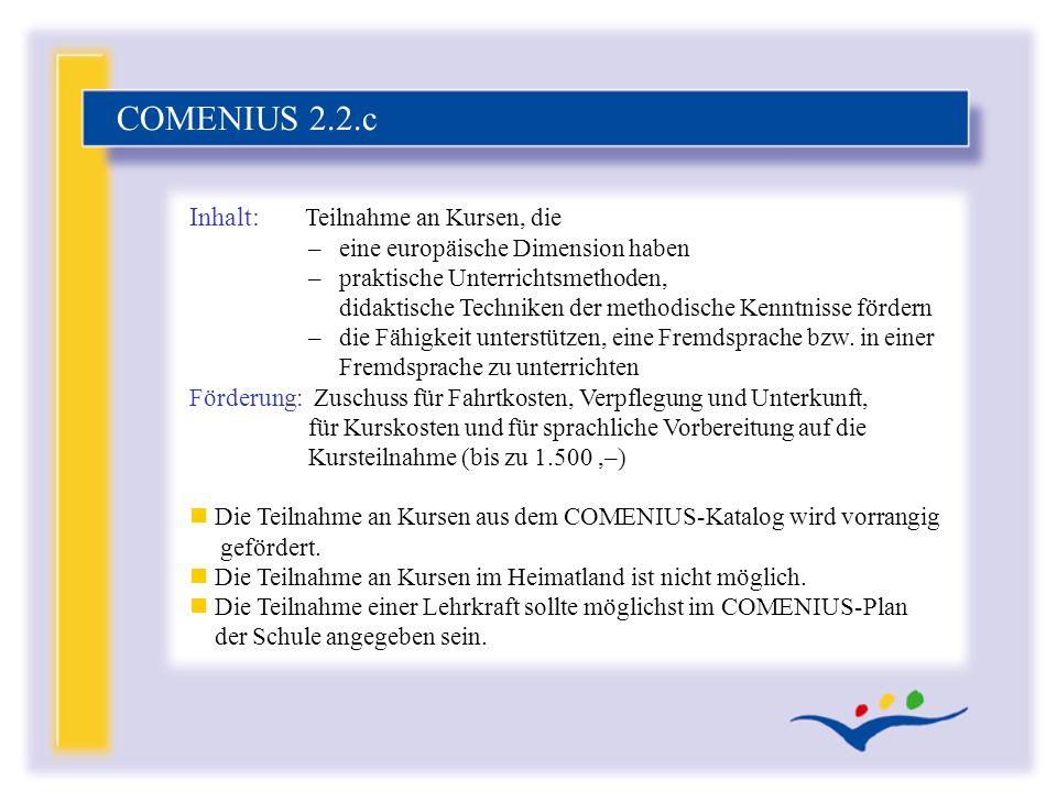 COMENIUS 2.2.c