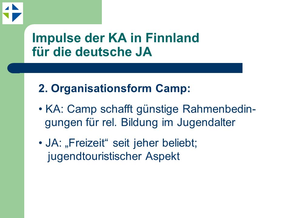 Impulse der KA in Finnland für die deutsche JA