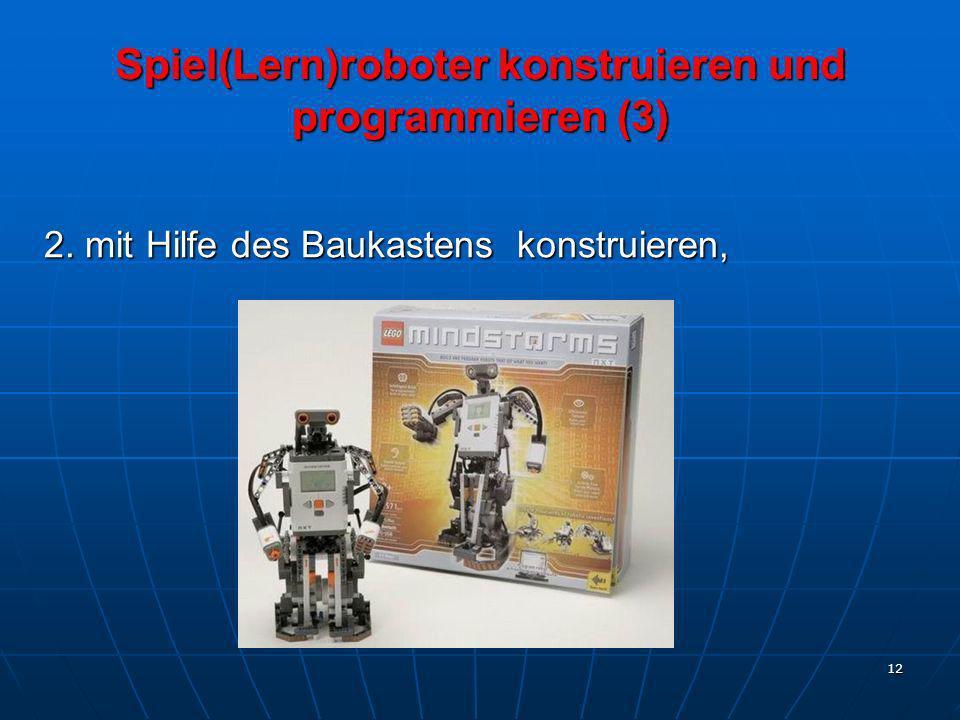 Spiel(Lern)roboter konstruieren und programmieren (3)