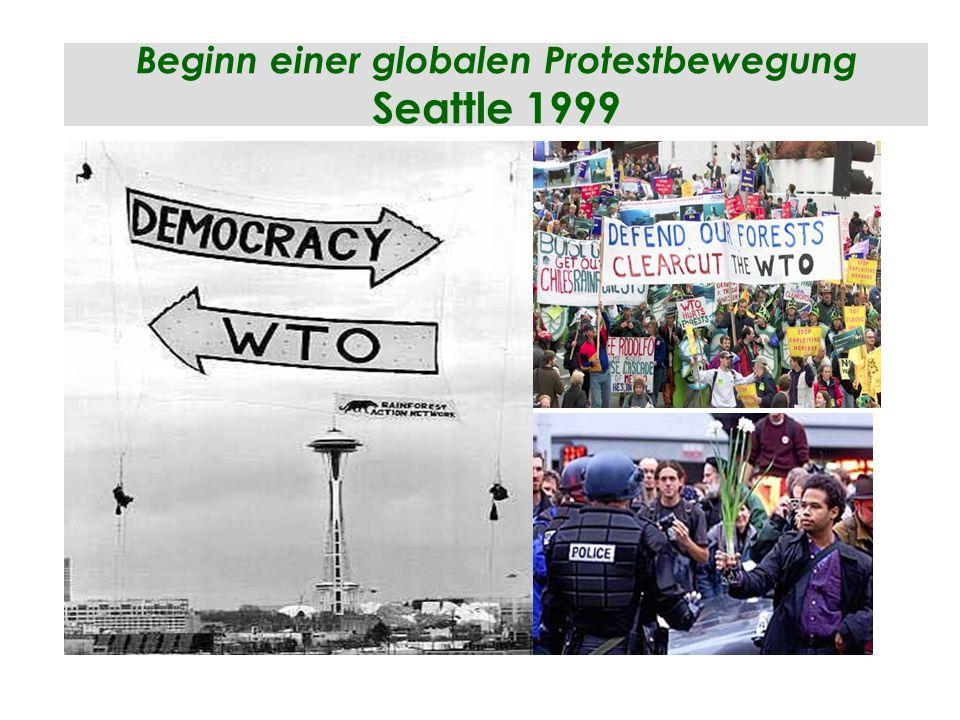 Beginn einer globalen Protestbewegung Seattle 1999