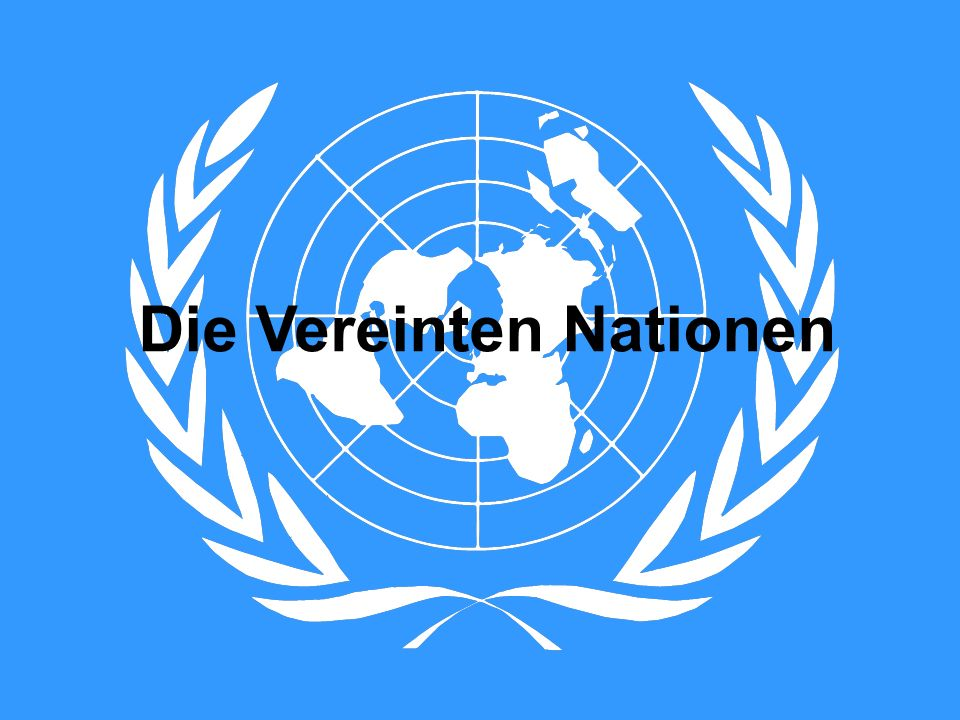 Die Vereinten Nationen