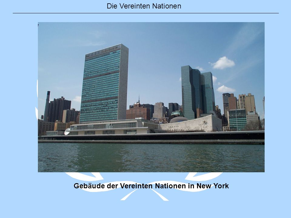 Gebäude der Vereinten Nationen in New York