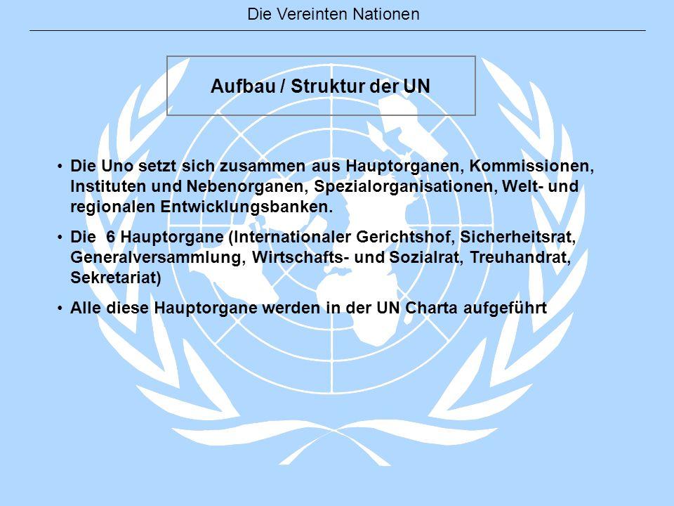 Aufbau / Struktur der UN