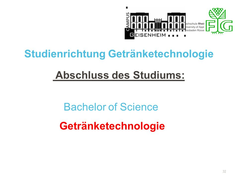 Studienrichtung Getränketechnologie Abschluss des Studiums: