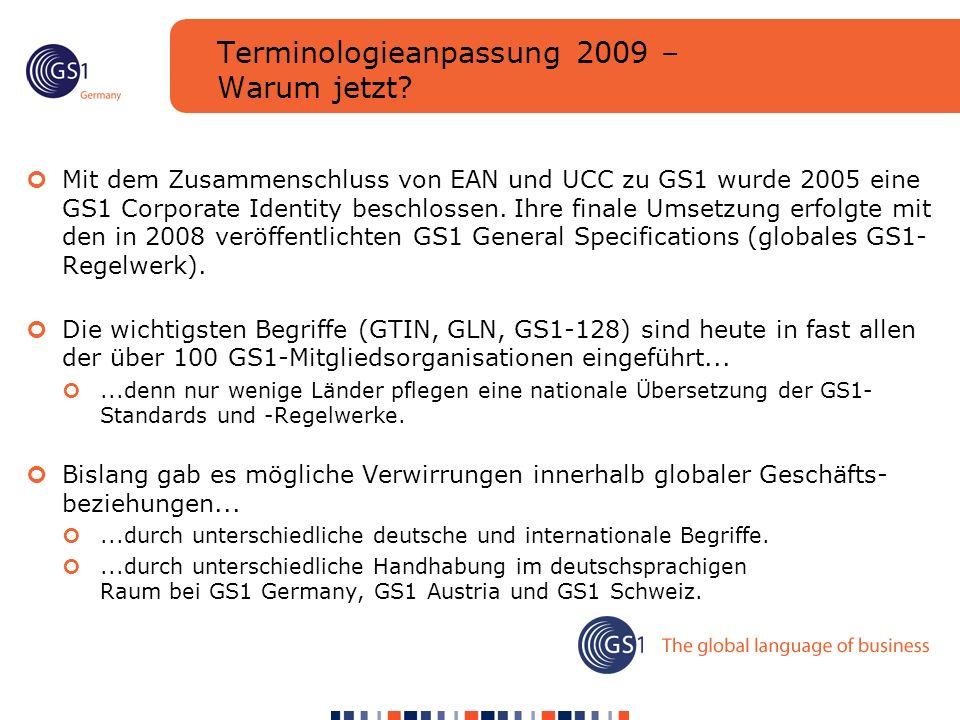 Terminologieanpassung 2009 – Warum jetzt