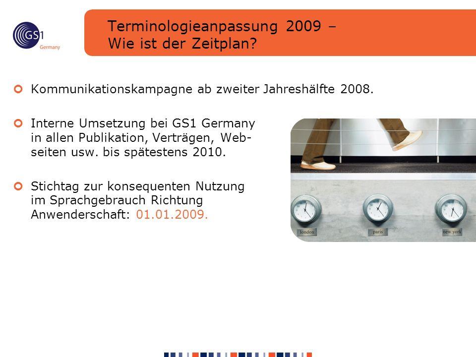 Terminologieanpassung 2009 – Wie ist der Zeitplan