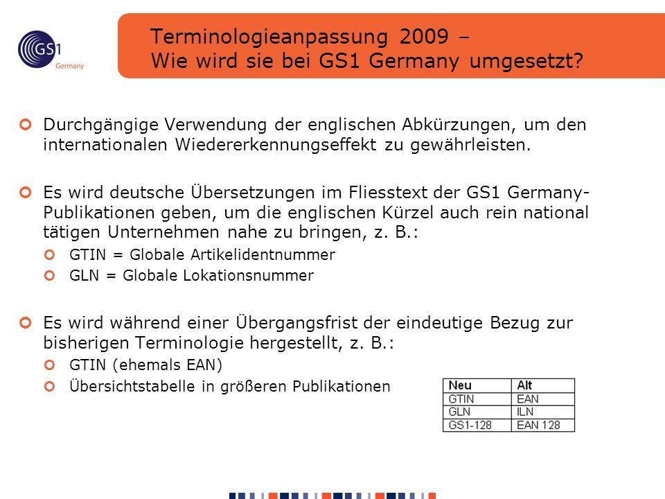 Terminologieanpassung 2009 – Wie wird sie bei GS1 Germany umgesetzt