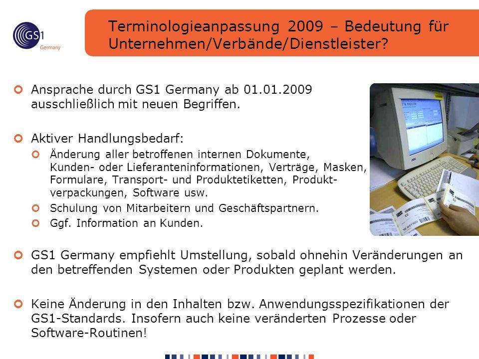 Terminologieanpassung 2009 – Bedeutung für Unternehmen/Verbände/Dienstleister