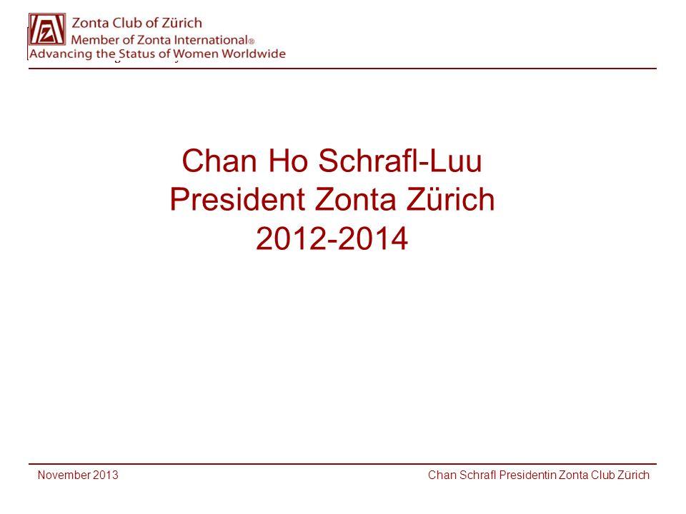 Chan Ho Schrafl-Luu President Zonta Zürich 2012-2014