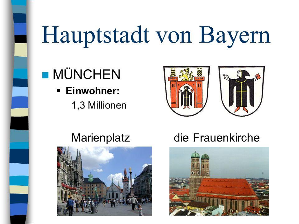 Hauptstadt von Bayern MÜNCHEN Marienplatz die Frauenkirche Einwohner: