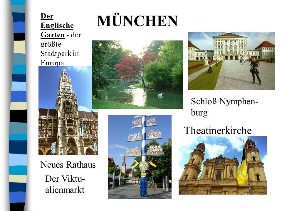 MÜNCHEN Theatinerkirche Schloß Nymphen-burg Neues Rathaus