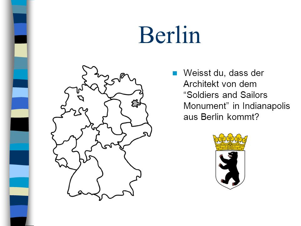 Berlin Weisst du, dass der Architekt von dem Soldiers and Sailors Monument in Indianapolis aus Berlin kommt