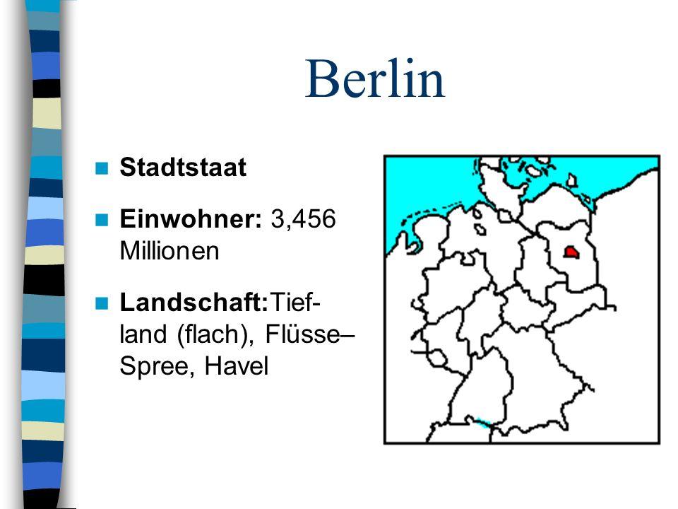Berlin Stadtstaat Einwohner: 3,456 Millionen