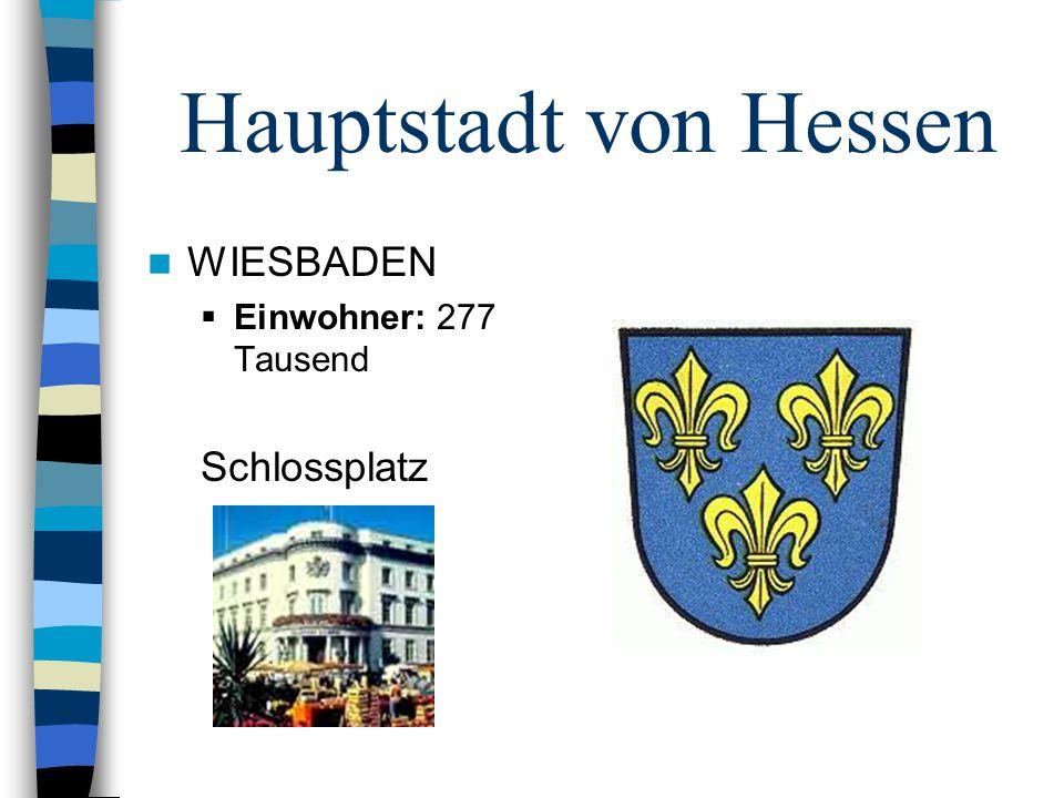 Hauptstadt von Hessen WIESBADEN Einwohner: 277 Tausend Schlossplatz