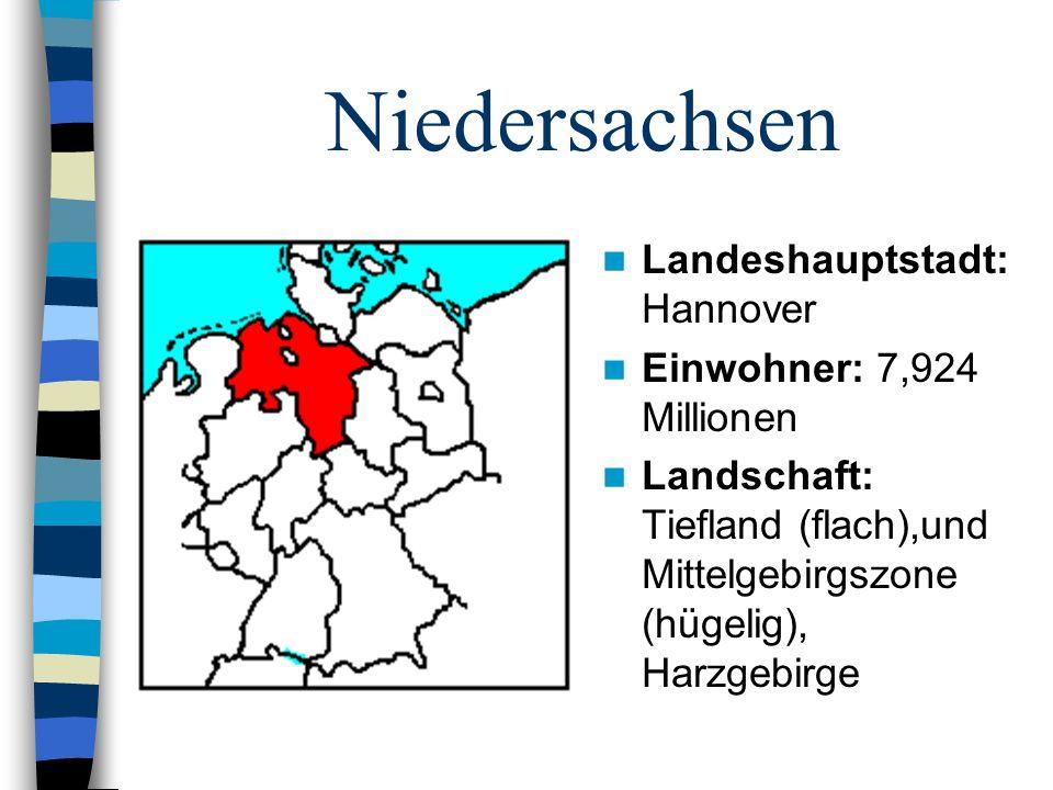 Niedersachsen Landeshauptstadt: Hannover Einwohner: 7,924 Millionen