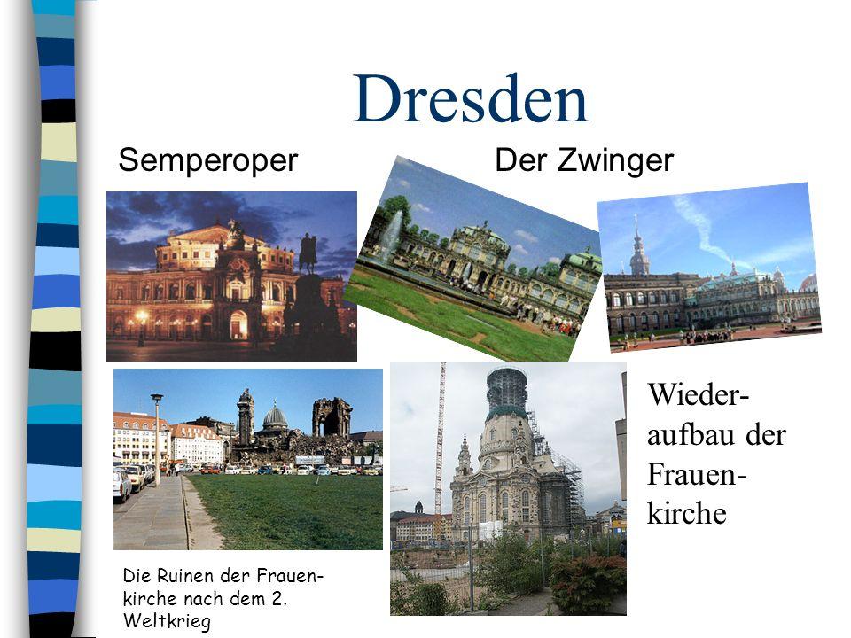 Dresden Semperoper Der Zwinger Wieder-aufbau der Frauen-kirche