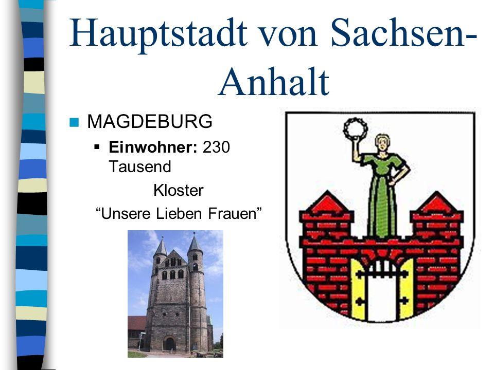 Hauptstadt von Sachsen-Anhalt