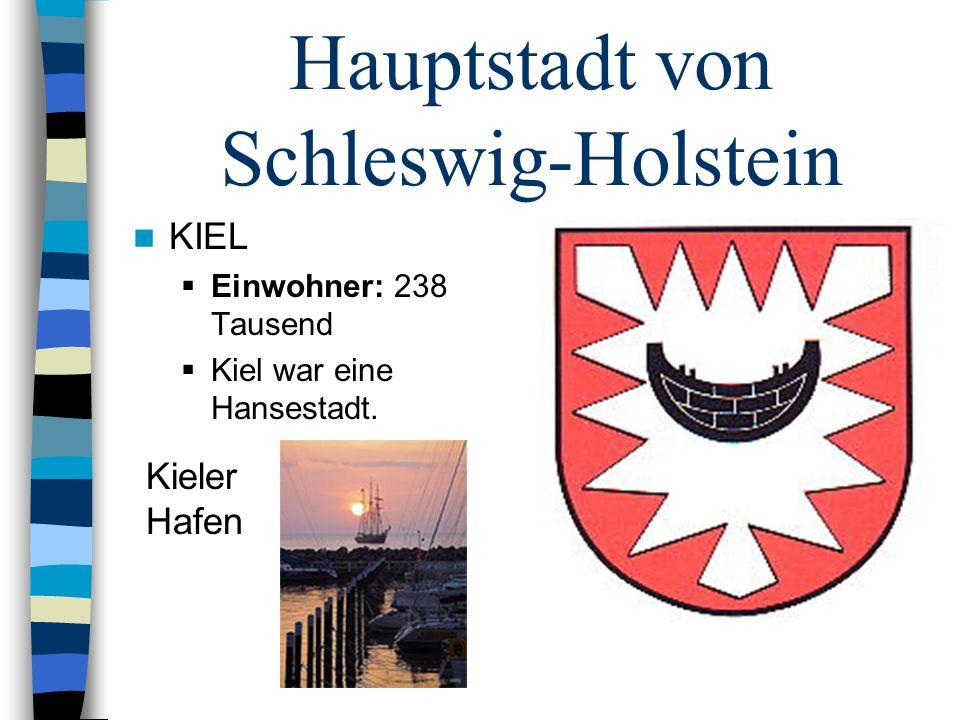 Hauptstadt von Schleswig-Holstein
