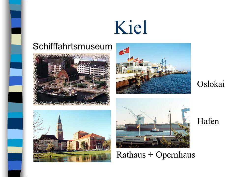 Kiel Schifffahrtsmuseum Oslokai Hafen Rathaus + Opernhaus