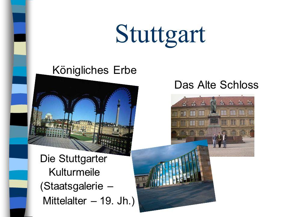 Stuttgart Königliches Erbe Das Alte Schloss Die Stuttgarter