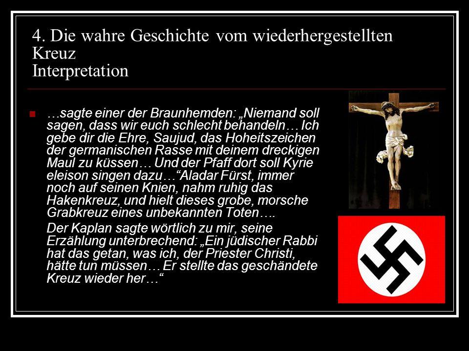 4. Die wahre Geschichte vom wiederhergestellten Kreuz Interpretation