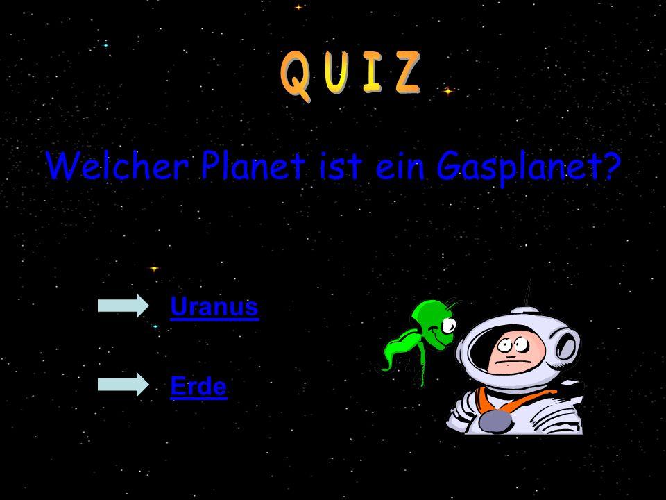 Welcher Planet ist ein Gasplanet
