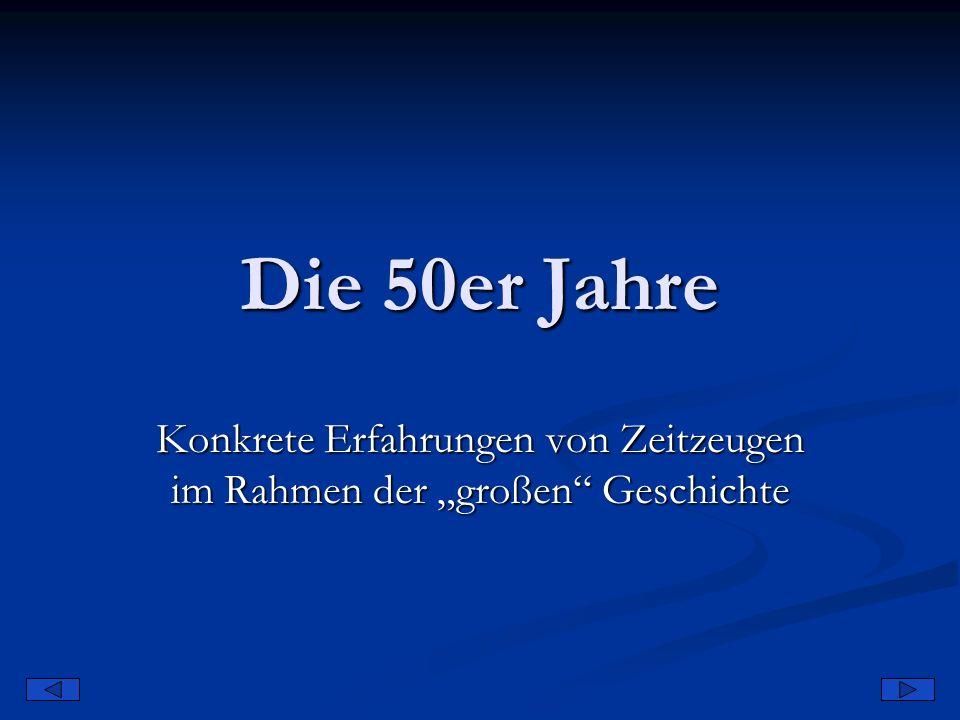 """Konkrete Erfahrungen von Zeitzeugen im Rahmen der """"großen Geschichte"""