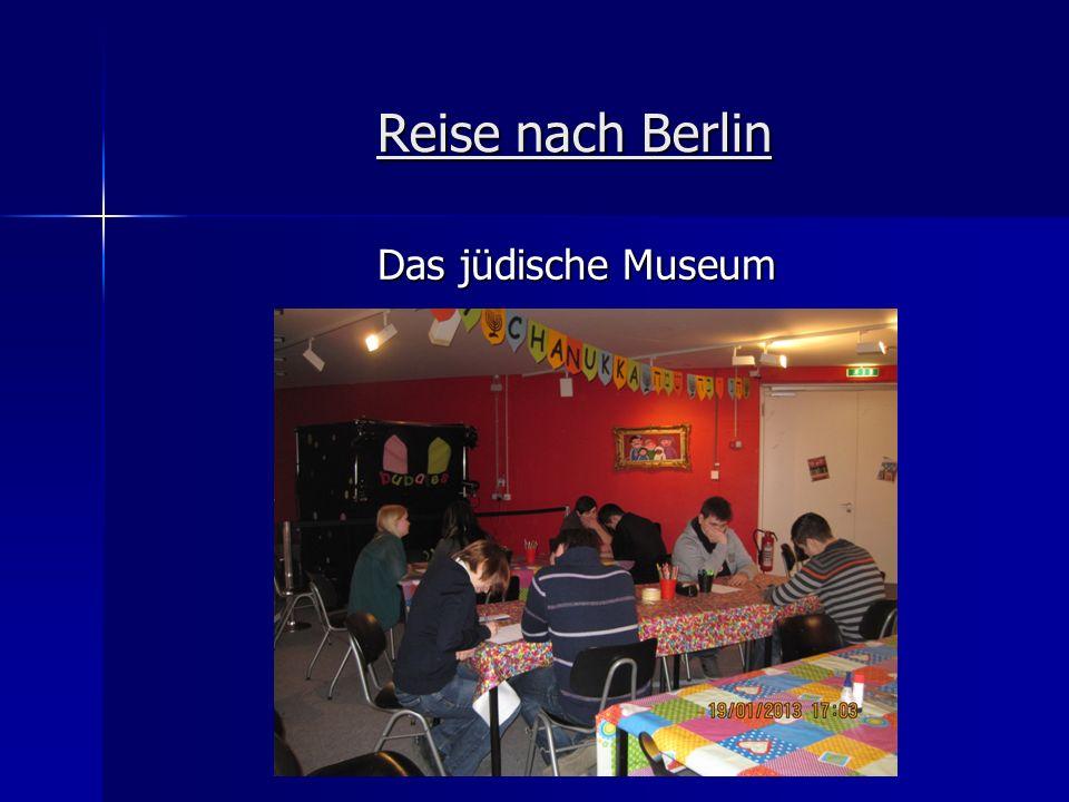 Reise nach Berlin Das jüdische Museum