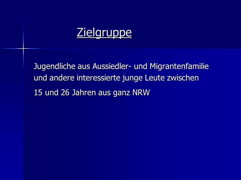Zielgruppe Jugendliche aus Aussiedler- und Migrantenfamilie