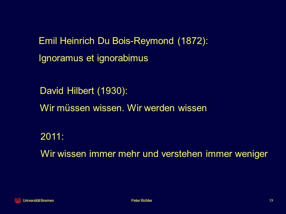 Emil Heinrich Du Bois-Reymond (1872):