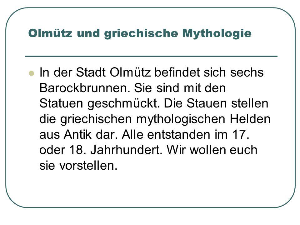 Olmütz und griechische Mythologie