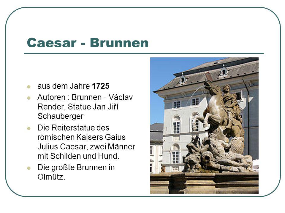 Caesar - Brunnen aus dem Jahre 1725
