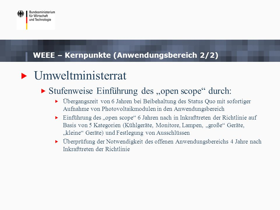 WEEE – Kernpunkte (Anwendungsbereich 2/2)