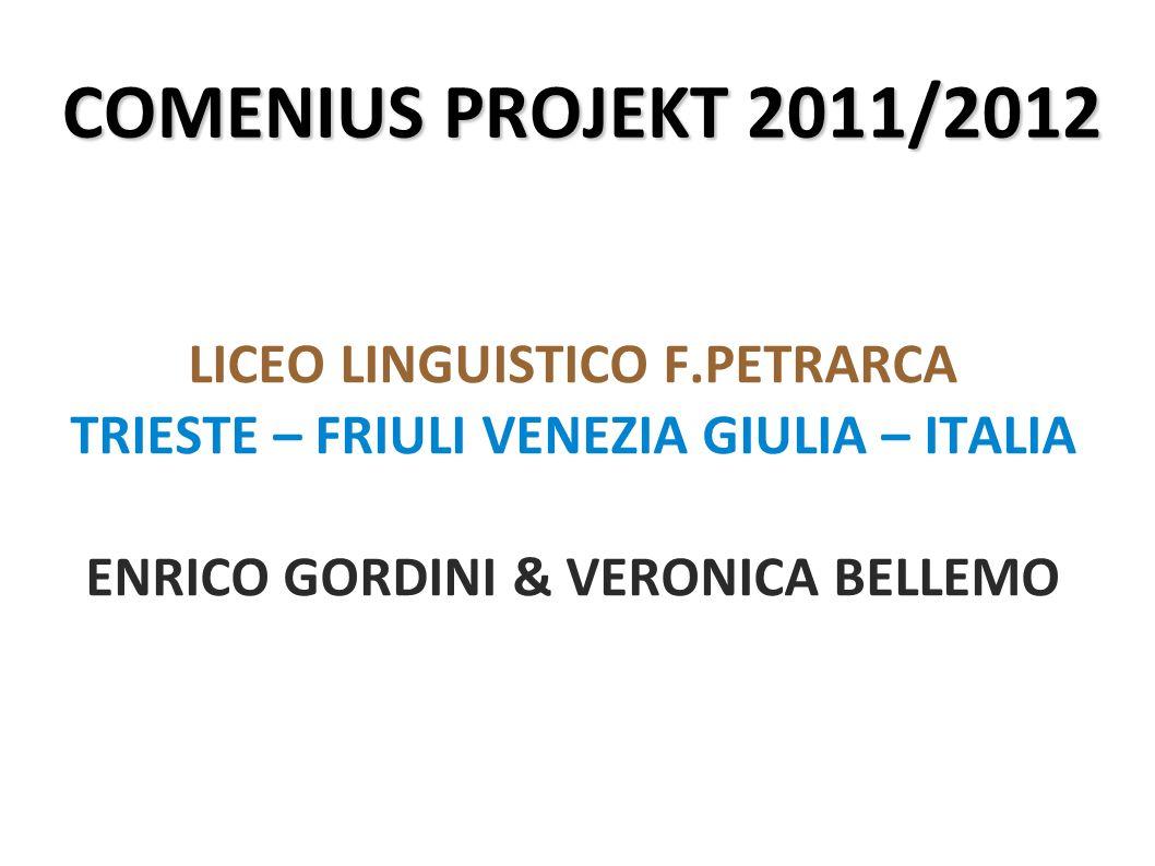 COMENIUS PROJEKT 2011/2012 LICEO LINGUISTICO F.PETRARCA