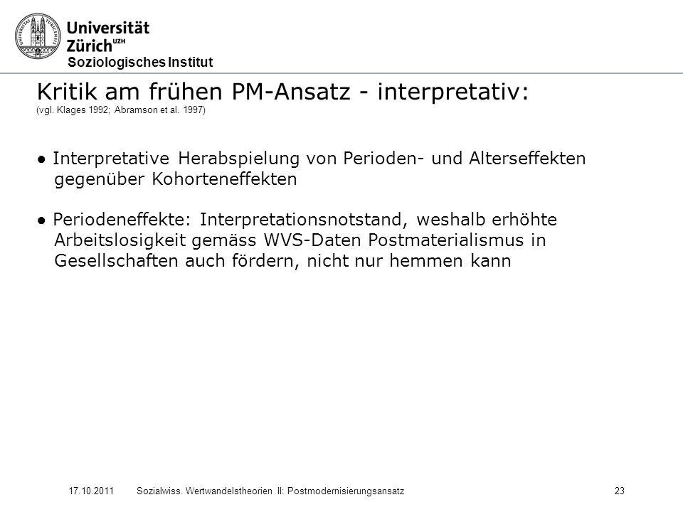 Kritik am frühen PM-Ansatz - interpretativ: