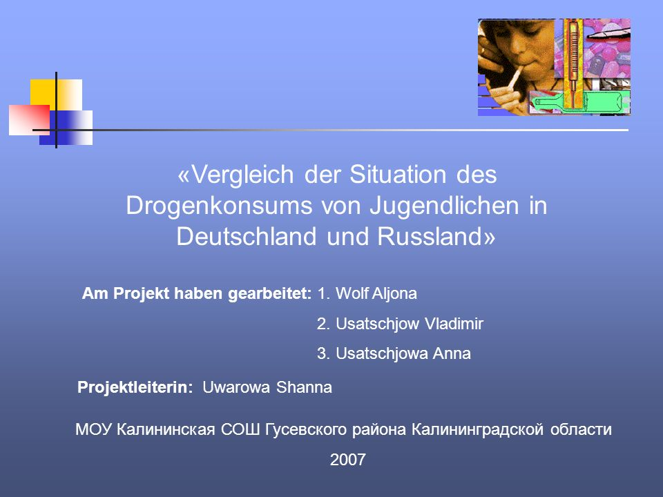 «Vergleich der Situation des Drogenkonsums von Jugendlichen in Deutschland und Russland»