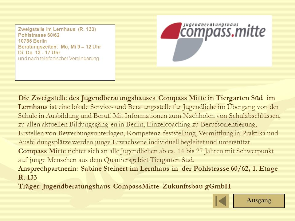 Träger: Jugendberatungshaus CompassMitte Zukunftsbau gGmbH