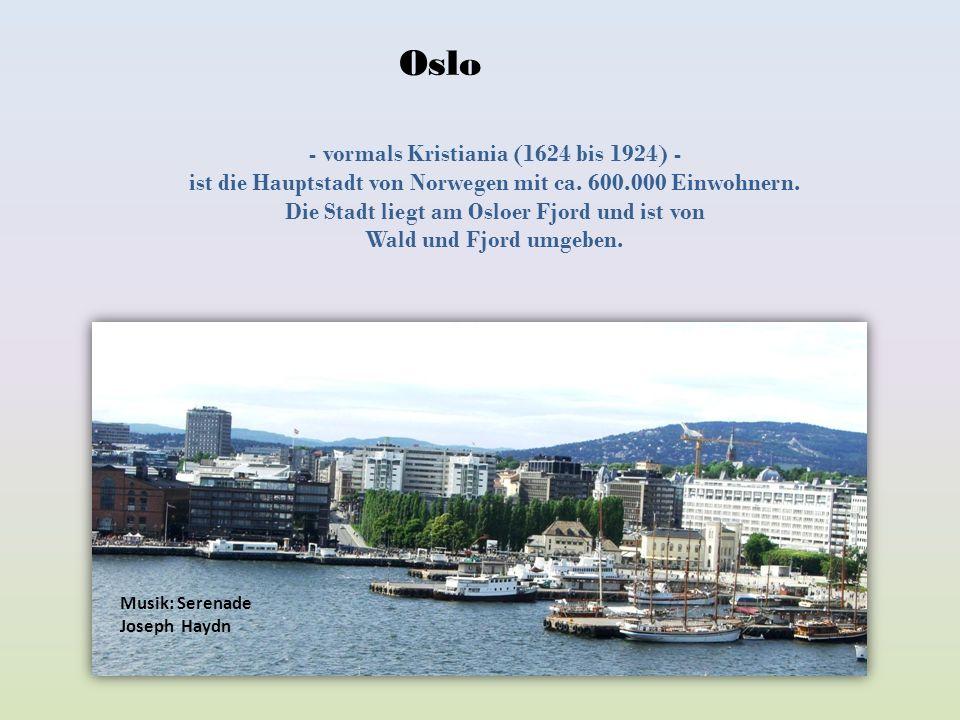 Oslo - vormals Kristiania (1624 bis 1924) -