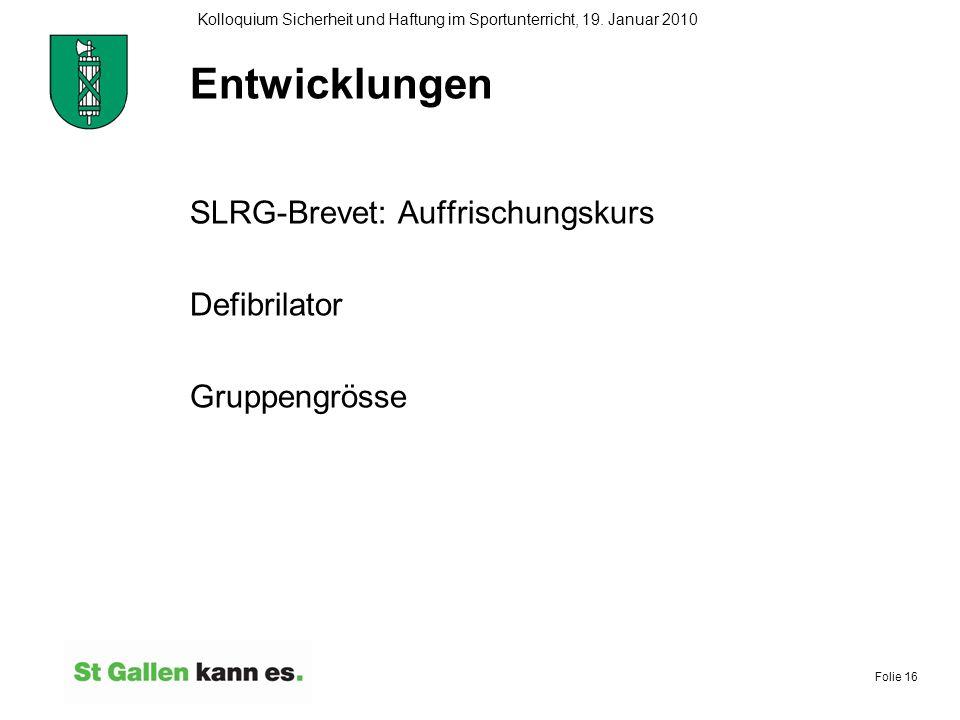 Entwicklungen SLRG-Brevet: Auffrischungskurs Defibrilator