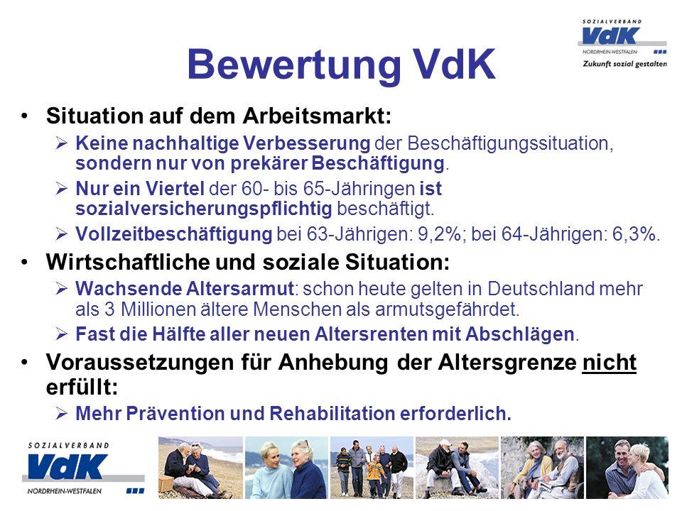 Bewertung VdK Situation auf dem Arbeitsmarkt: