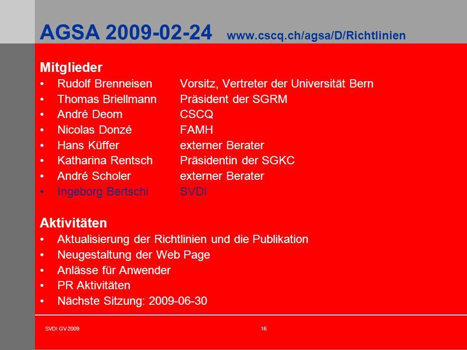 AGSA 2009-02-24 www.cscq.ch/agsa/D/Richtlinien