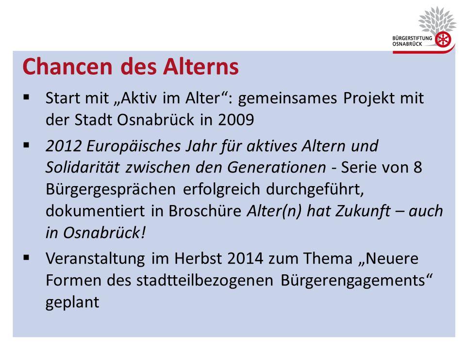 """Chancen des Alterns Start mit """"Aktiv im Alter : gemeinsames Projekt mit der Stadt Osnabrück in 2009."""