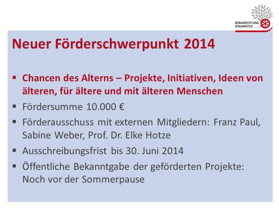 Neuer Förderschwerpunkt 2014