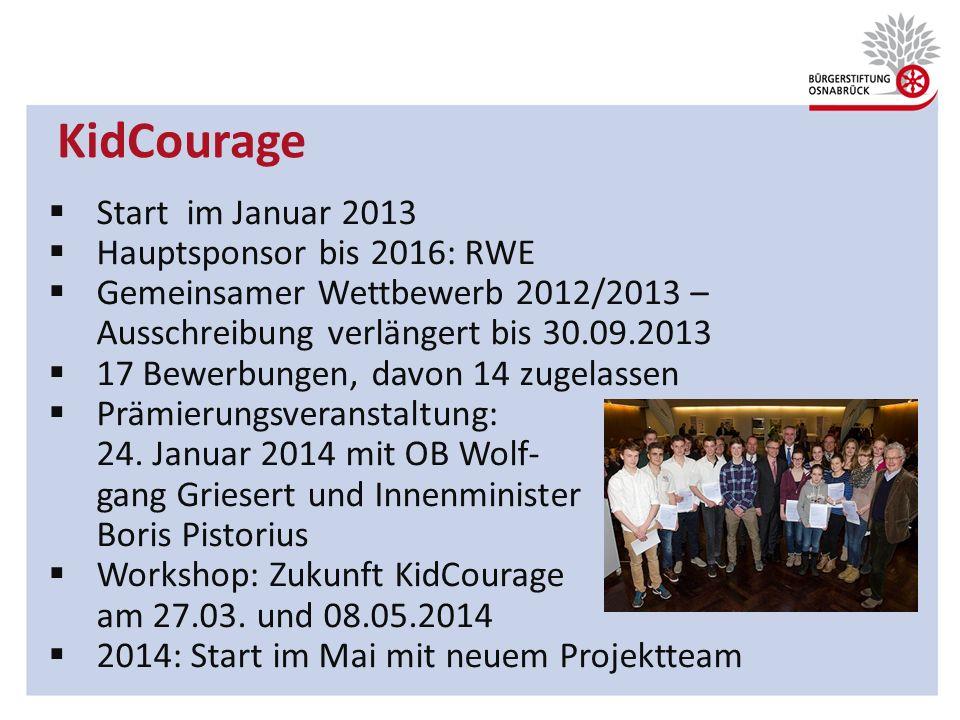 KidCourage Start im Januar 2013 Hauptsponsor bis 2016: RWE