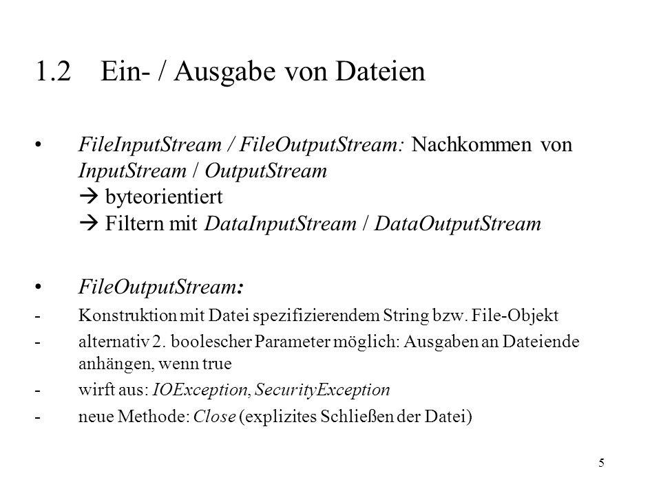 1.2 Ein- / Ausgabe von Dateien