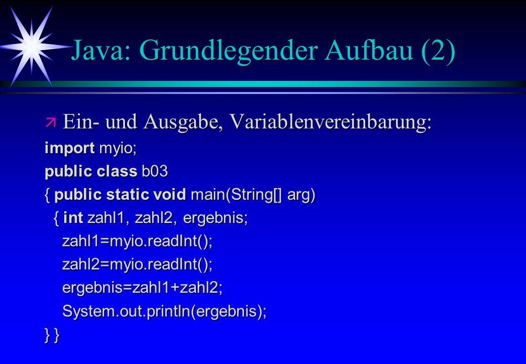 Java: Grundlegender Aufbau (2)