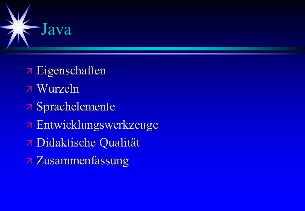 Java Eigenschaften Wurzeln Sprachelemente Entwicklungswerkzeuge