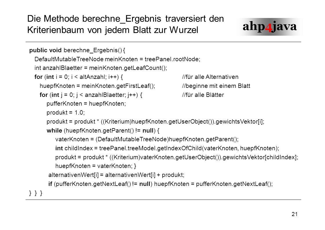 Die Methode berechne_Ergebnis traversiert den Kriterienbaum von jedem Blatt zur Wurzel